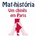 Mat-história - Um chinês em Paris.